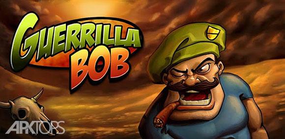 Guerrilla-Bob