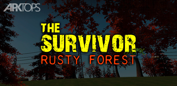 The-Survival-Rusty-Forest