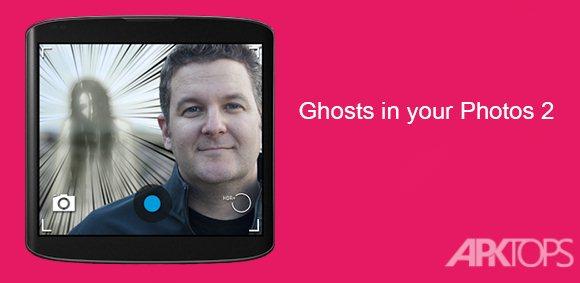 Ghosts in your Photos 2[APKTOPS.ir]