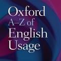 دانلود Oxford A_Z of English Usage v4.3.128 دیکشنری کاربرد کلمات انگلیسی برای اندروید