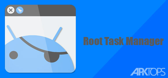 Root-Task-Manager