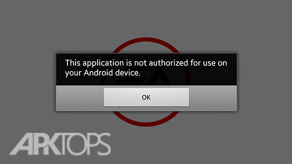 this-application-is-not-authorized-for-use-on-your-android-device-