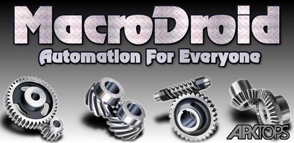MacroDroid Pro – Device Automation 3.9.8 دانلود برنامه انجام اتوماتیک کارها در اندروید