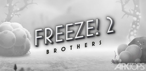 Freeze!-2---Brothers