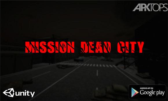 Mission Dead City - بازی ماموریت شهر مرده
