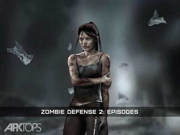 Zombie Defense 2 Episodes - بازی دفاع در برابر زامبی ها 2
