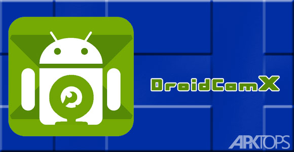 DroidCamX-Wireless-Webcam