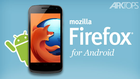 Firefox-Browser-for-Android مرورگر فایرفاکس اندروید