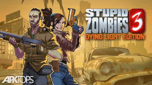 Stupid-Zombies-3-Dying-Light-Edition
