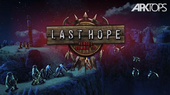 دانلود بازی Last Hope TD