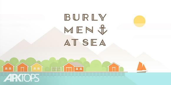 دانلود بازی Burly Men at Sea