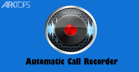 Auto Call Recorder : Automatic call recorder premium v دانلود نرم افزار ضبط