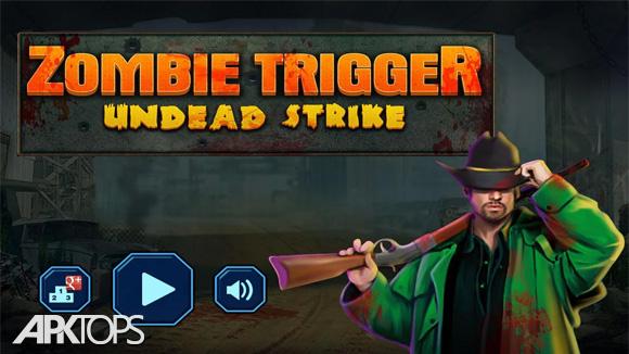 دانلود Zombie Trigger
