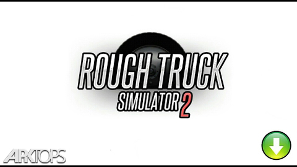 دانلود Rough Truck Simulator 2