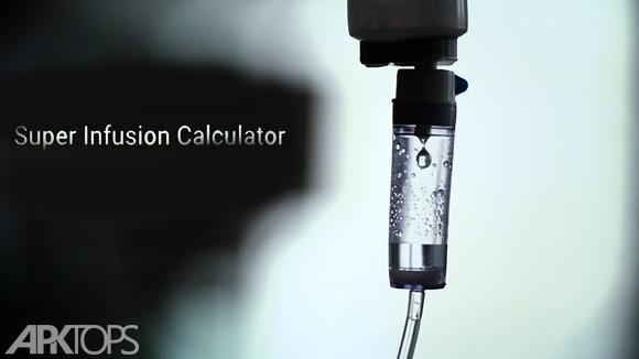 Super Infusion Calculator