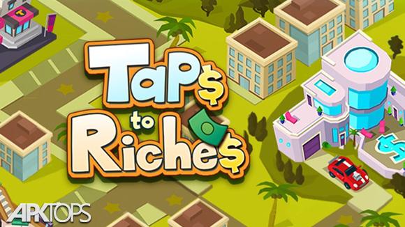 دانلود Taps to Riches
