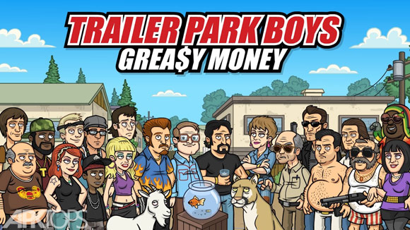 Trailer Park Boys Greasy Money نام یک بازی شبیه سازی شده زیبا با گیم پلی منحصر به فرد و برگرفته از یک کمئی تلویزیونی برای اسمارت فون های اندرویدی است