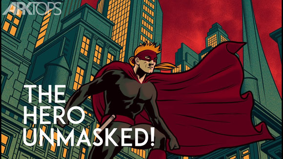 The Hero Unmasked