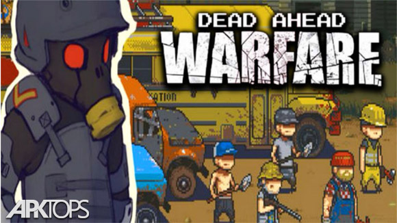 دانلود Dead Ahead: Zombie Warfare