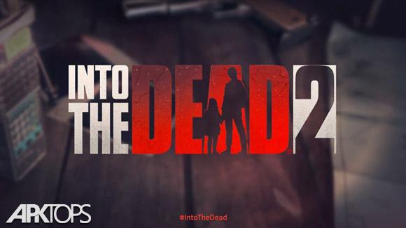 دانلود Into the Dead 2