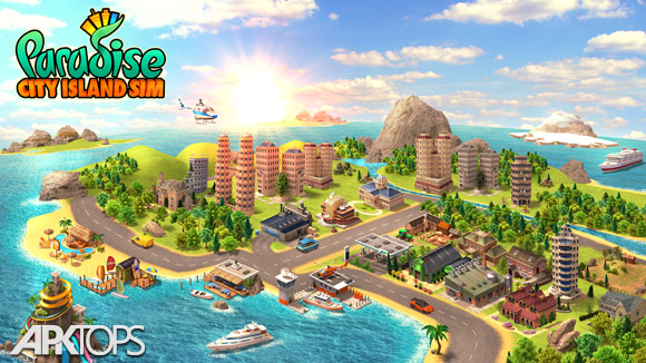 دانلود Paradise City Island Sim Build Town