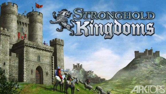 استرانگ هولد اندروید Stronghold Kingdoms