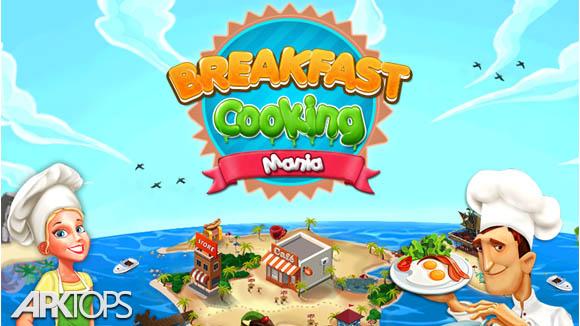 دانلود Breakfast Cooking Mania