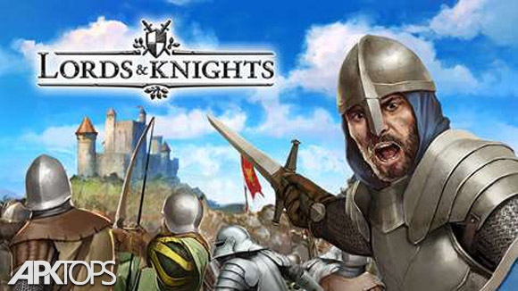 دانلود Lords & Knights – Strategy MMO