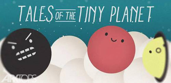 Tales of the Tiny Planet – Physics Puzzle Venture