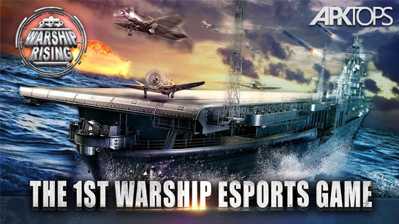 دانلود Warship Rising – 10 vs 10 Real-Time Esport Battle