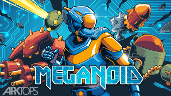 Meganoid 2017