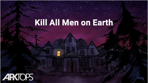 دانلود Kill All Men on Earth