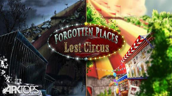 دانلود Forgotten Places: Lost Circus