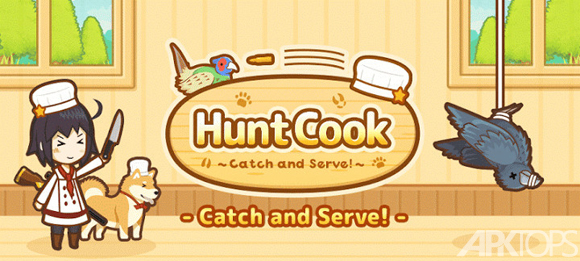 Hunt Cook: Catch and Serve