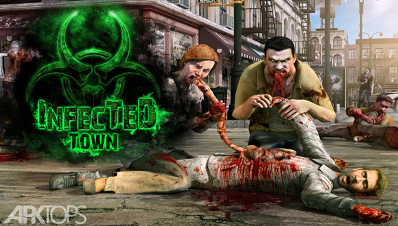 Infected Town