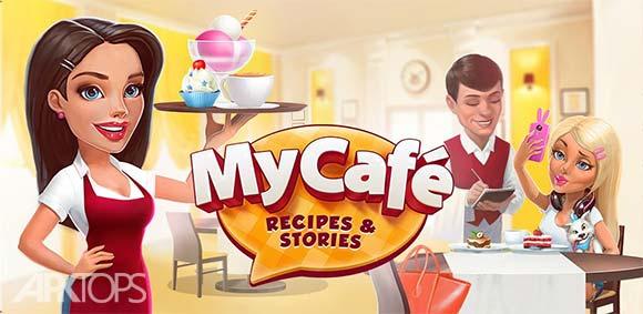 My Cafe: Recipes & Stories v2018.5 دانلود بازی کافه من