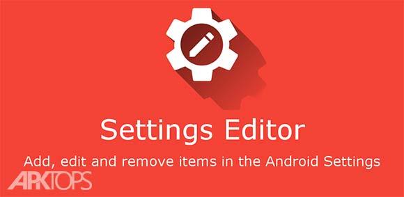 Settings Editor Pro v2.12.0 Patched دانلود برنامه ویرایش تنظیمات