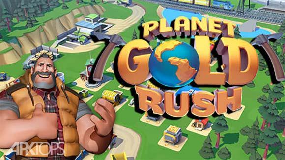 Planet Gold Rush دانلود بازی مدیریت معادن طلا برای اندروید