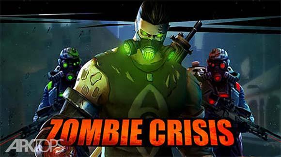 Zombie Crisis دانلود بازی بحران زامبی ها برای اندروید