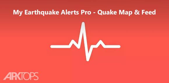 My Earthquake Alerts Pro - Quake Map & Feed نرم افزار هشدار زلزله اندروید