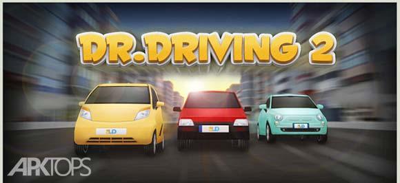 Dr Driving 2 دانلود بازی رانندگی برای اندروید