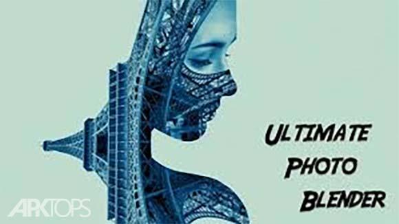 Ultimate Photo Blender Mixer دانلود برنامه ترکیب تصاویر اندروید