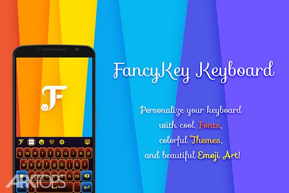 FancyKey Keyboard Cool Fonts دانلود فنسی کیبورد برنامه صفحه کلید گرافیکی اندروید