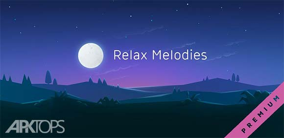 Relax Melodies Sleep Sounds v7.0 دانلود صداهای آرامش بخش
