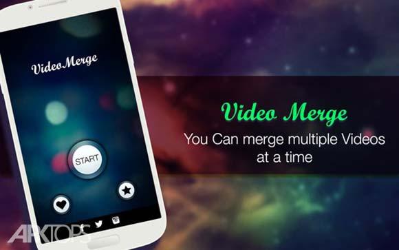 Video Merge دانلود برنامه ترکیب ویدئو ها اندروید