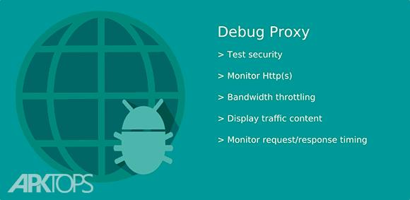 Debug Proxy دانلود دیباگ پروکسی برنامه مانیتور اینترنت اندروید
