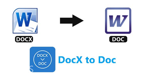 DocX to Doc دانلود برنامه تبدیل فرمت داک ایکس به داک ورد
