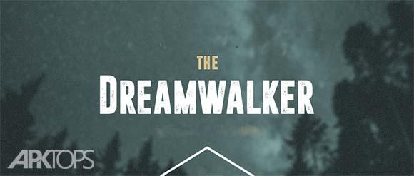 Dream Walker دانلود بازی قدم زدن در رویا برای اندروید