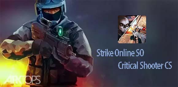 Strike Online SO Critical Shooter CS FPS دانلود بازی استرایک انلاین برای اندروید
