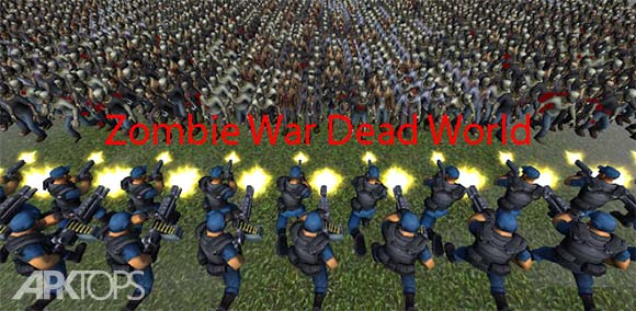 Zombie War Dead World 2 دانلود بازی جنگ جهانی زامبی ها برای اندروید